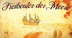 Freibeuter der Meere – Bild: ZDF