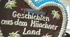 Geschichten aus dem Münchner Land – Bild: Bayerisches Fernsehen
