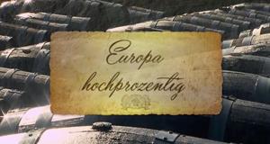 Europa hochprozentig – Bild: arte/SWR