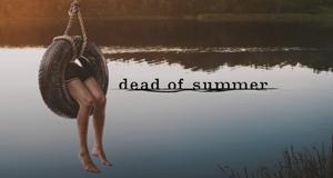 Dead of Summer – Bild: Freeform