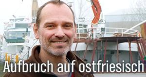 Aufbruch auf ostfriesisch – Bild: NDR/Reinhard Bettauer