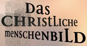 Menschenbild Im Christentum