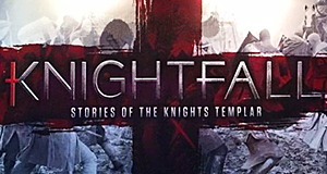 Knightfall – Bild: History Channel