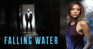 Falling Water – Bild: USA Network