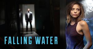 Falling Water – Bild: USA Network