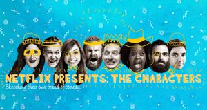 Netflix Presents: The Characters – Bild: Netflix