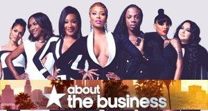 About The Business – Bild: BET/Viacom