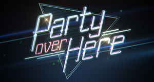 Party Over Here – Bild: FOX