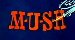 M-U-S-H – Bild: Filmation