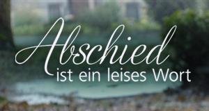 Abschied ist ein leises Wort – Bild: Bild: MDR / Axel Hemmerling / MDR / HA Kommunikation