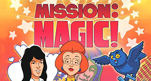Mission: Magic! – Bild: Filmation