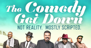 The Comedy Get Down – Bild: BET