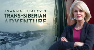 Joanna Lumley's Trans-Siberian Adventure – Bild: ITV
