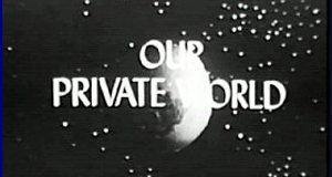 Our Private World – Bild: CBS