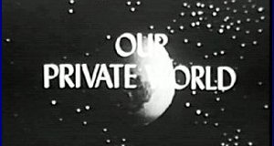 Our Private World – Bild: CBS