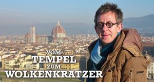 Vom Tempel zum Wolkenkratzer – Eine Reise durch die Zeit – Bild: Servus TV/France 3