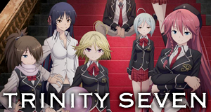 Trinity Seven – Bild: Seven Arcs Pictures