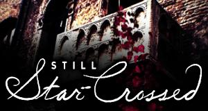 Still Star-Crossed – Bild: ABC