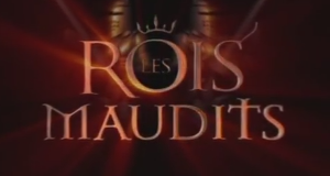 Les Rois maudits – Bild: France 2