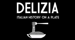 Delizia - Eine kulinarische Zeitreise – Bild: Autentic/Screenshot