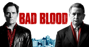 Bad Blood – Bild: Citytv
