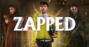 Zapped! – Bild: Dave Channel