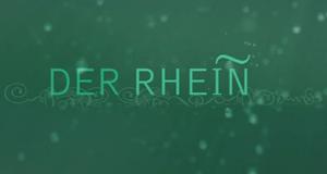 Der Rhein – Bild: ZDF
