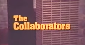 The Collaborators – Bild: CBC