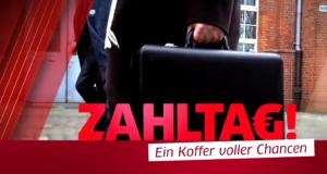 Zahltag! Ein Koffer voller Chancen – Bild: MG RTL D