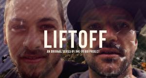 LiftOff – Bild: The Go Big Project