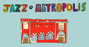 Jazz @ Metropolis – Bild: FKMtv