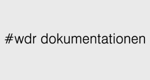 #WDR Dokumentationen – Bild: WDR