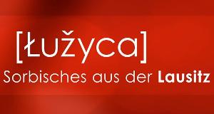 Luzyca – Bild: rbb