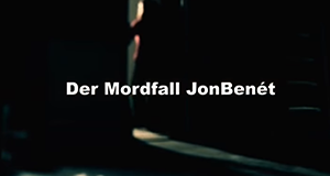 Der Mordfall JonBenét – Bild: TLC