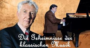 Die Geheimnisse der klassischen Musik – Bild: Sky Arts