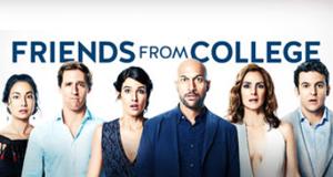 Friends from College – Bild: Netflix