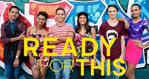 Ready for this – Die Chance deines Lebens – Bild: ABC Australia