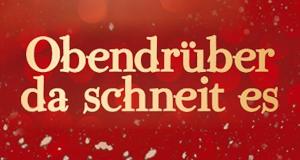 Obendrüber, da schneit es – Bild: Studio Hamburg Enterprises