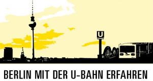 Berlin mit der U-Bahn erfahren – Bild: Studio Hamburg Enterprises (rbb Media)