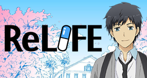 ReLIFE – Bild: TMS Entertainment