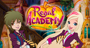 Regal Academy – Bild: Nickelodeon