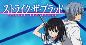 Strike the Blood – Bild: Silver Link / Connect