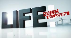 Life! – Dumm gelaufen – Bild: RTL