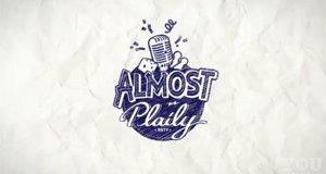 Almost Plaily – Bild: RTL II YOU