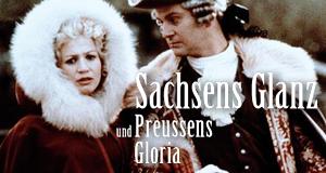 Sachsens Glanz und Preußens Gloria – Bild: Fernsehen der DDR