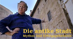Die antike Stadt – Mythos und Erfolgsgeheimnis – Bild: BBC