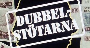 Dubbelstötarna – Bild: SVT2