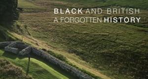 Black and British: A Forgotten History – Bild: BBC Two/Screenshot