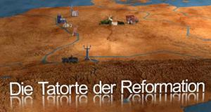 Die Tatorte der Reformation – Bild: MDR/EIKON Nord