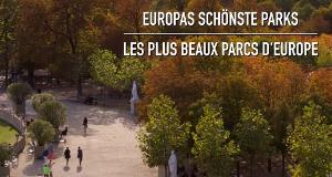 Europas schönste Parks – Bild: arte